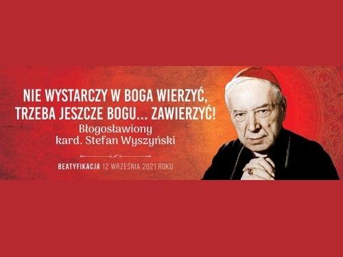 Beatyfikacja ks. kard. Stefana Wyszyńskiego